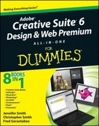 Adobe Creative Suite 6 Design and Web Premium All-in-One For Dummies 1st Edition 9781118168608 1118168607
