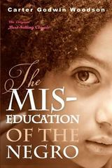 The Mis-Education of the Negro 1st Edition 9781612930206 1612930204