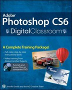 Adobe Photoshop CS6 Digital Classroom 1st Edition 9781118123898 1118123891
