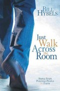 Just Walk Across the Room 1st Edition 9780310494157 031049415X