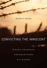 Convicting the Innocent 1st Edition 9780674066113 0674066111
