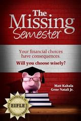 The Missing Semester 1st Edition 9780985531591 0985531592