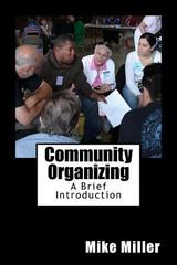Community Organizing: a Brief Introduction 0 9780615623214 0615623212