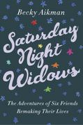 Saturday Night Widows 0 9780385360913 0385360916