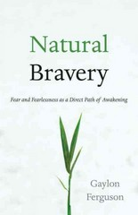 Natural Bravery 1st Edition 9781590309735 1590309731