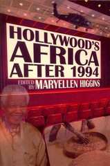 HollywoodÂ's Africa after 1994 1st Edition 9780821420157 0821420151
