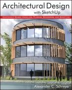 Architectural Design with SketchUp 1st Edition 9781118123096 1118123093