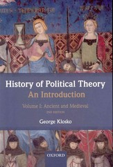 History of Political Theory: An Introduction: Volume I: Ancient and Medieval 2nd edition 9780191612336 0191612332