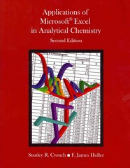 Applications of Microsoft Excel in Analytical Chemistry 2nd Edition 9781285629575 1285629574
