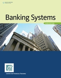 The U.S. Banking System 3rd Edition 9781285090894 1285090896