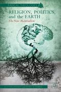 Religion, Politics, and the Earth 1st Edition 9781137268921 1137268921