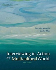 Interviewing in Action in a Multicultural World (Book Only) 5th Edition 9781285077147 1285077148