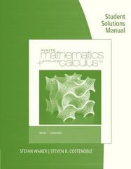 Student Solutions Manual for Waner/Costenoble's Finite Math & Applied Calculus 6th Edition 9781285950358 1285950356