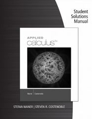 Student Solutions Manual for Waner/Costenoble's Applied Calculus 6th Edition 9781285950334 128595033X