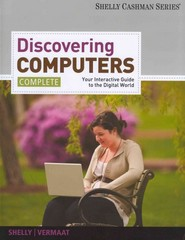 Enhanced Discovering Computers, Complete 1st edition 9781285082837 1285082834