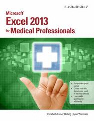 Microsoft Excel 2013 for Medical Professionals 1st Edition 9781285093338 128509333X