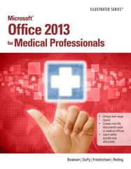 Microsoft Office 2013 for Medical Professionals Illustrated 1st Edition 9781285083902 1285083903