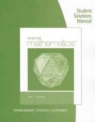 Student Solutions Manual for Waner/Costenoble's Finite Math 6th Edition 9781285950341 1285950348