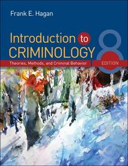Introduction to Criminology 8th Edition 9781452242347 1452242348