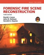 Forensic Fire Scene Reconstruction 3rd Edition 9780132605779 0132605775