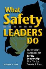 What Safety Leaders Do 1st Edition 9781475132120 1475132123