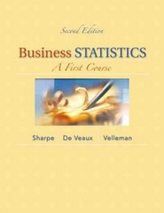 Business Statistics 2nd Edition 9780321838698 0321838696