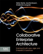 Collaborative Enterprise Architecture 1st Edition 9780124159341 0124159346