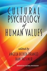 Cultural Psychology of Human Values 0 9781617358241 161735824X