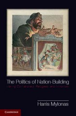 The Politics of Nation-Building 1st Edition 9781107661998 1107661994