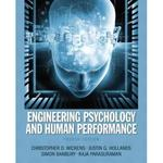 Engineering Psychology & Human Performance 4th Edition 9781317351320 1317351320