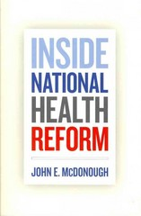 Inside National Health Reform 1st Edition 9780520274525 0520274520