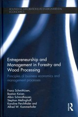 Entrepreneurship and Management in Forestry and Wood Processing 1st edition 9780415591010 0415591015