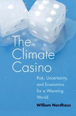 The Climate Casino 1st Edition 9780300189773 030018977X