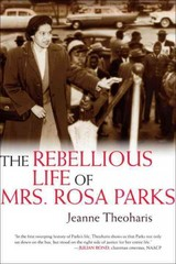 The Rebellious Life of Mrs. Rosa Parks 1st Edition 9780807050477 0807050474
