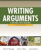 Writing Arguments: A Rhetoric with Readings, Concise Edition, with NEW MyCompLab with eText -- Access Card Package 6th edition 9780321846150 032184615X