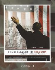 From Slavery to Freedom 9th edition 9780077407513 0077407512