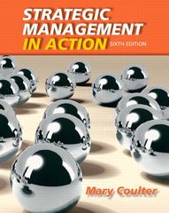 Strategic Management in Action 6th Edition 9780132620673 0132620677