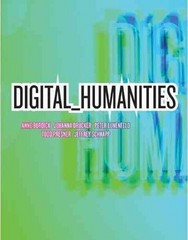 Digital_Humanities 1st Edition 9780262018470 0262018470