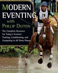 Modern Eventing with Phillip Dutton 1st Edition 9781570764899 1570764891