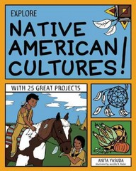 Explore Native American Cultures! 1st Edition 9781619301603 1619301601
