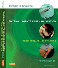 Physical Agents in Rehabilitation 4th Edition 9781455728480 1455728489