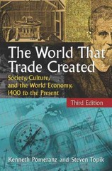 The World That Trade Created 3rd edition 9780765623546 0765623544