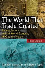 The World That Trade Created 3rd edition 9780765638472 0765638479
