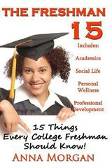 The Freshmen 15 1st Edition 9781466301610 1466301619