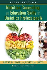 Nutrition Counseling and Education Skills for Dietetics Professionals 6th Edition 9781451120387 1451120389