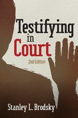 Testifying in Court 2nd Edition 9781433812125 1433812126