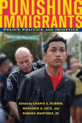 Punishing Immigrants 1st Edition 9780814749036 0814749038