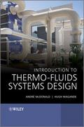 Introduction to Thermo-Fluids Systems Design 1st Edition 9781118313633 1118313631