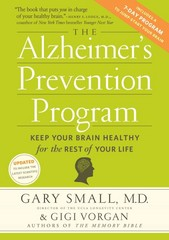 The Alzheimer's Prevention Program 1st Edition 9780761172222 076117222X