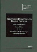 Electronic Discovery and Digital Evidence 2nd Edition 9780314277411 0314277412